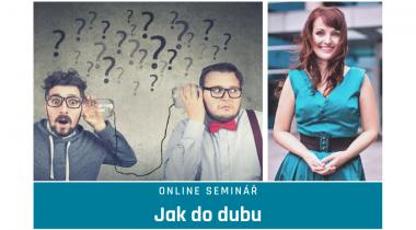 """Online seminár: """"Ako do duba"""" s lektorkou komunikácie Hankou Ondruškovú 4. 5. 2021"""
